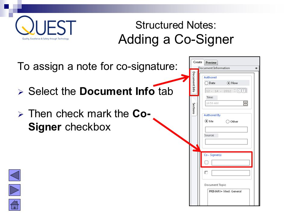Adding a Co-Signer To assign a note for co-signature: