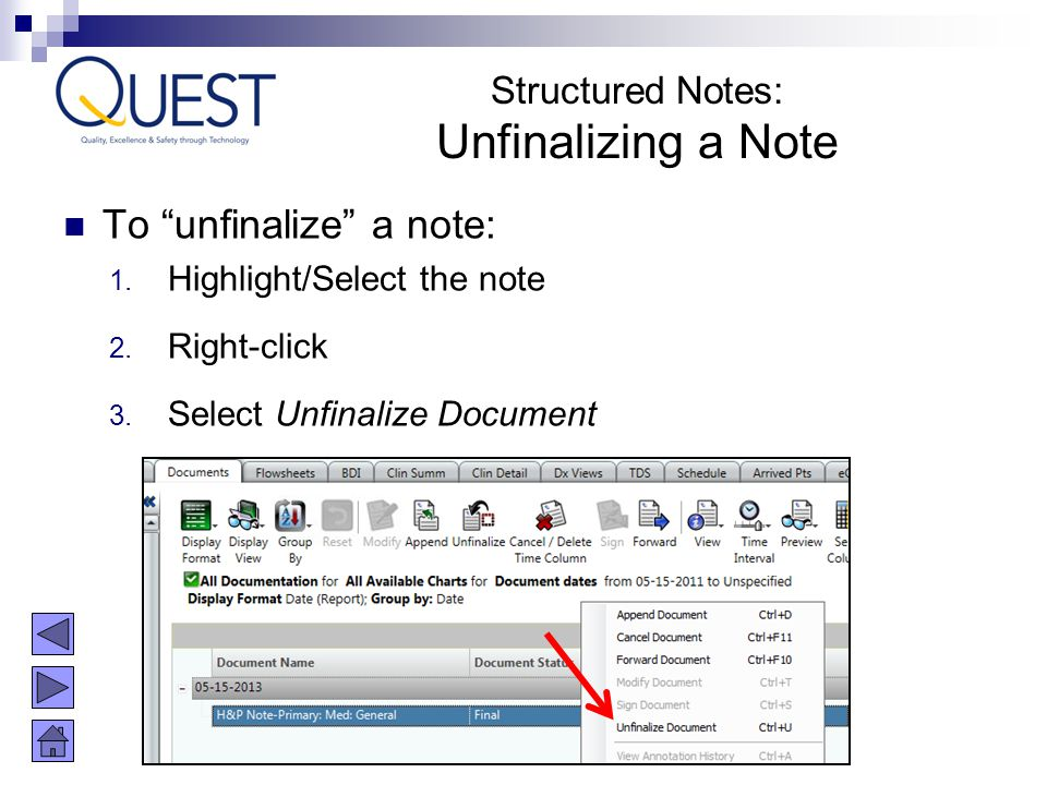 Unfinalizing a Note To unfinalize a note: Structured Notes: