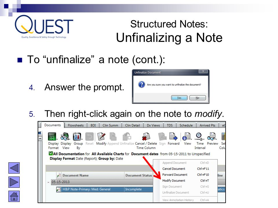 Unfinalizing a Note To unfinalize a note (cont.): Structured Notes: