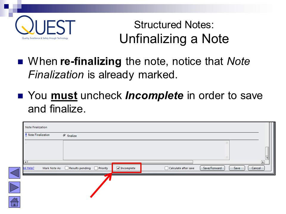 Structured Notes: Unfinalizing a Note. When re-finalizing the note, notice that Note Finalization is already marked.