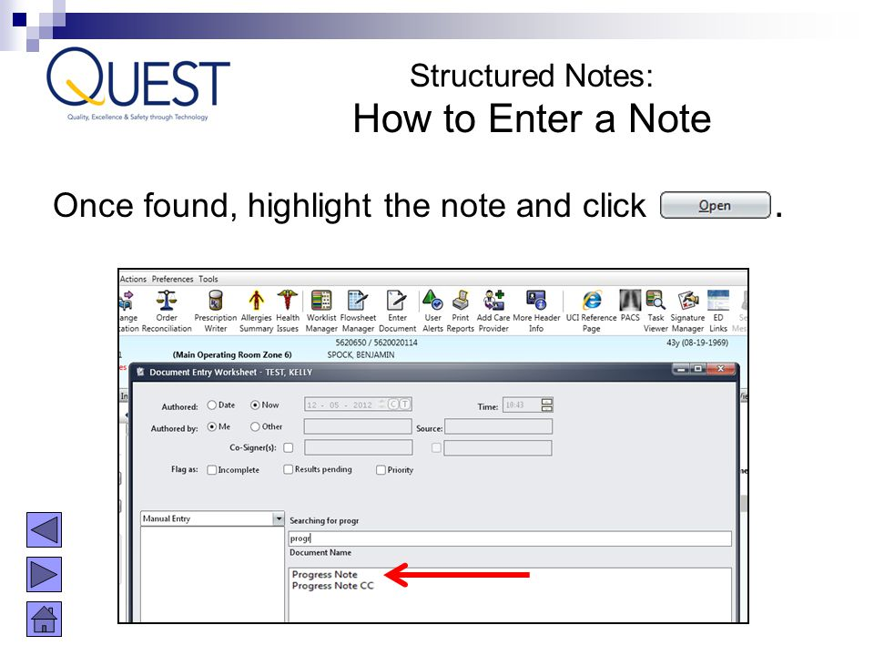 How to Enter a Note Once found, highlight the note and click .
