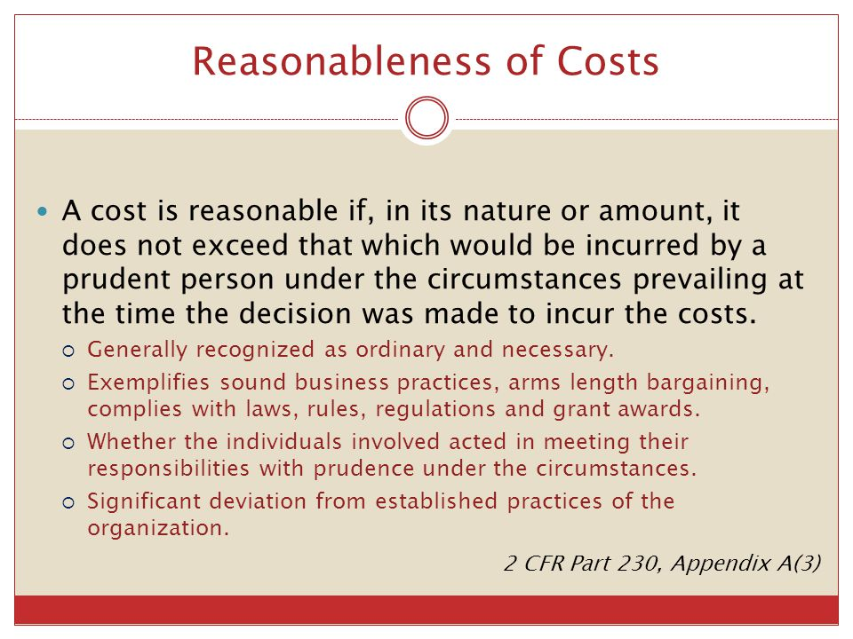 Reasonableness of Costs