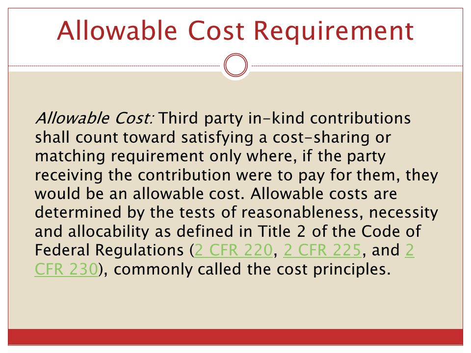 Allowable Cost Requirement
