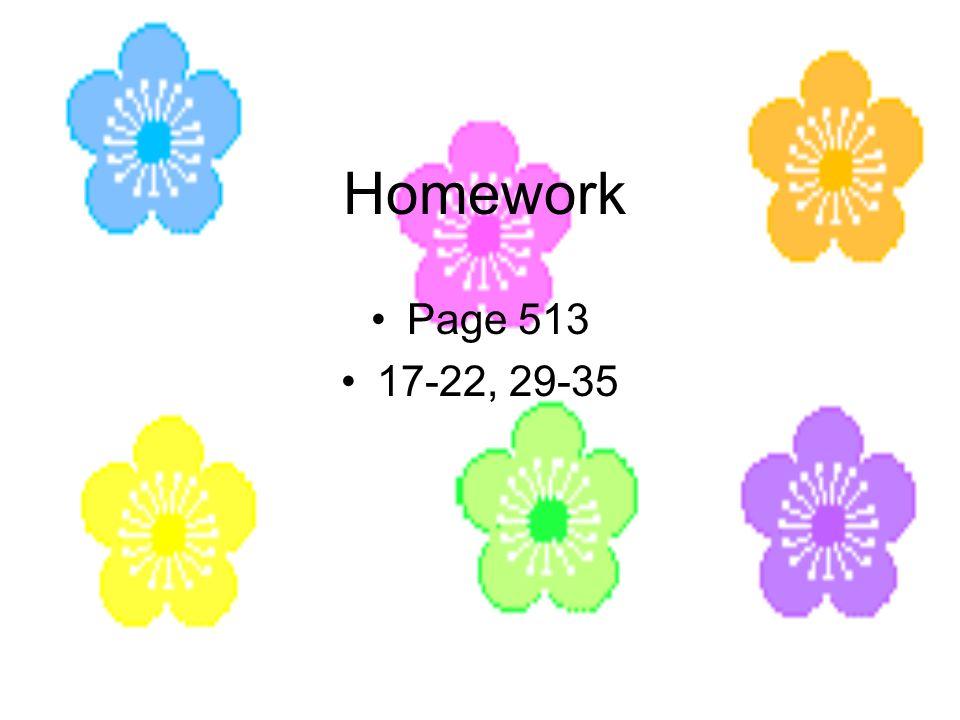 Homework Page 513 17-22, 29-35