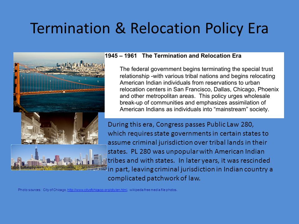 Termination & Relocation Policy Era