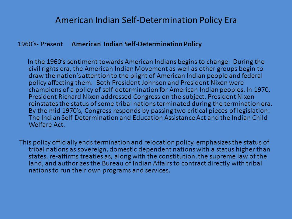 American Indian Self-Determination Policy Era