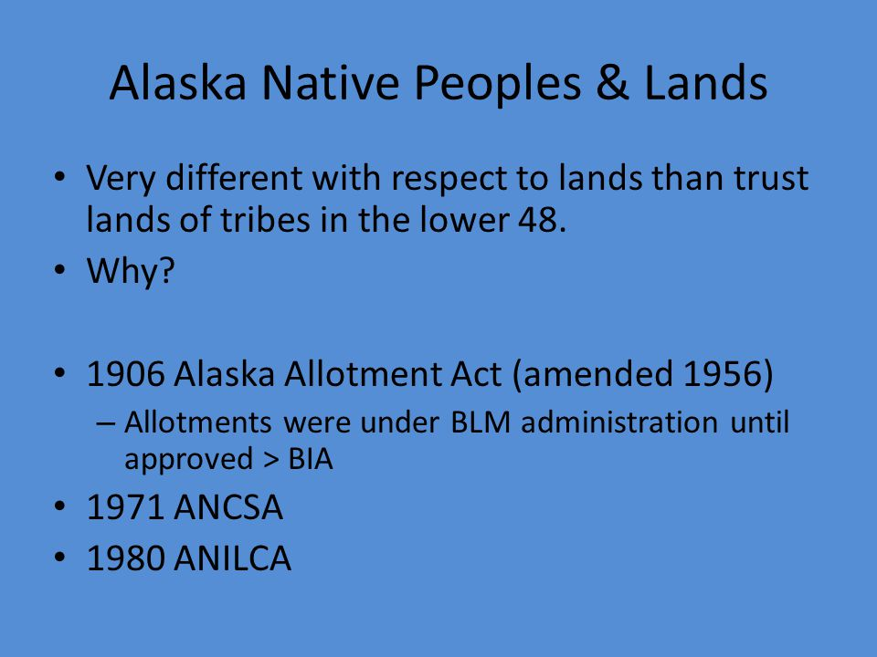 Alaska Native Peoples & Lands