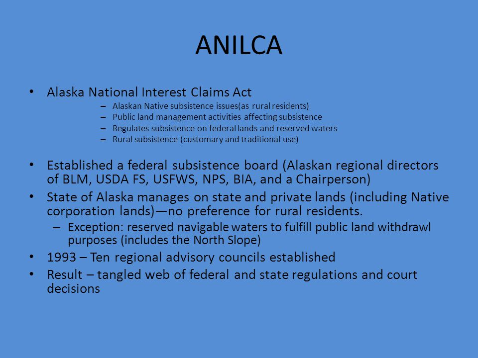 ANILCA Alaska National Interest Claims Act