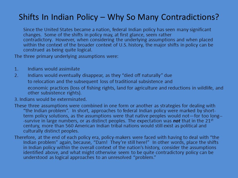 Shifts In Indian Policy – Why So Many Contradictions
