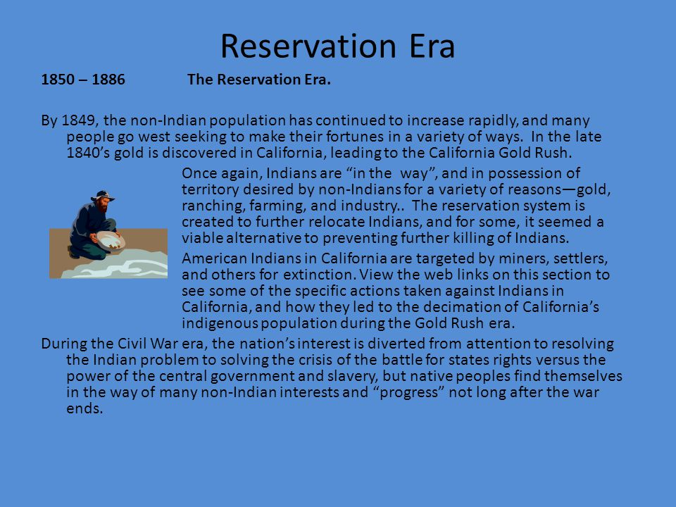 Reservation Era