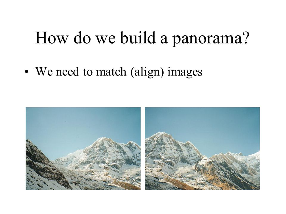 How do we build a panorama