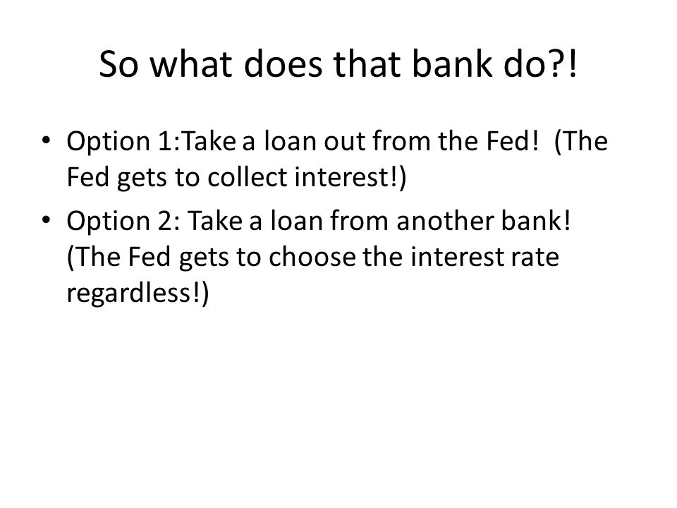 So what does that bank do !