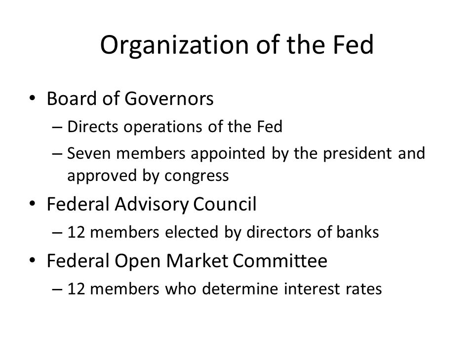 Organization of the Fed