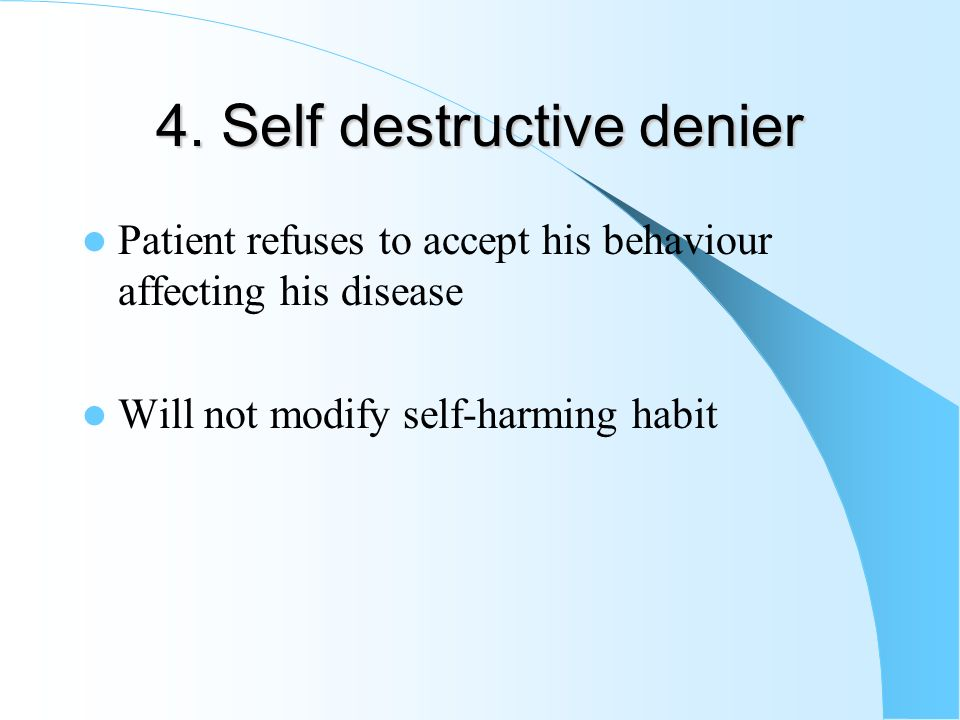 4. Self destructive denier
