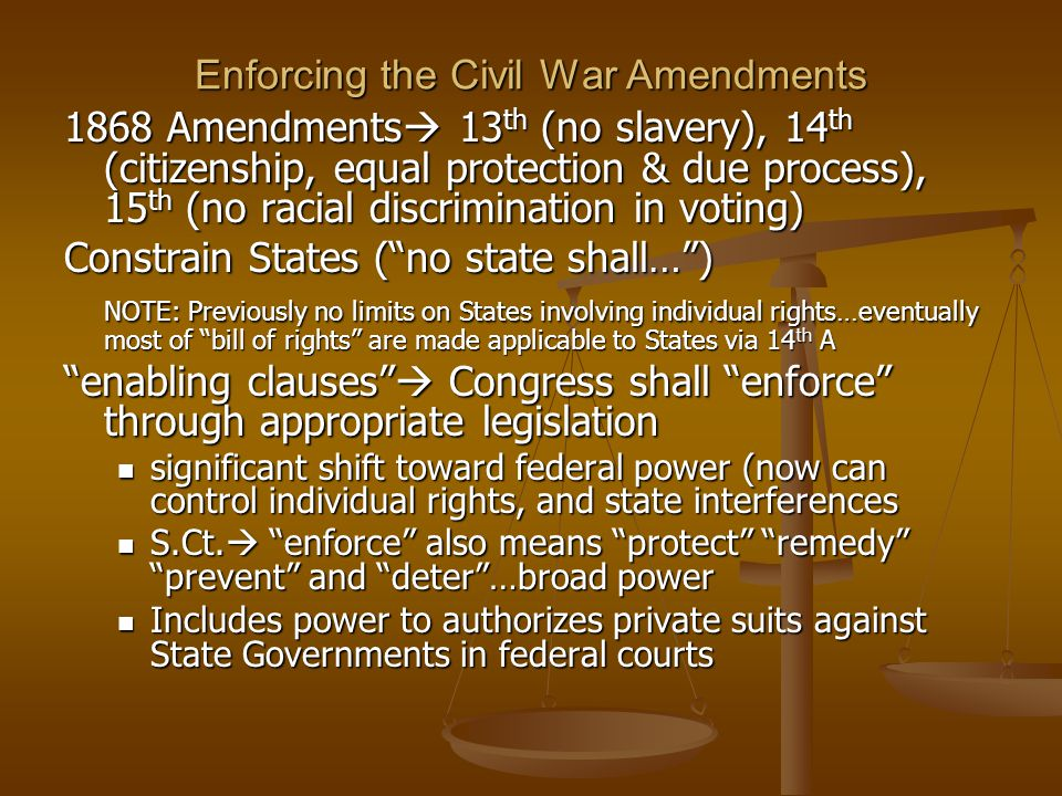 Enforcing the Civil War Amendments