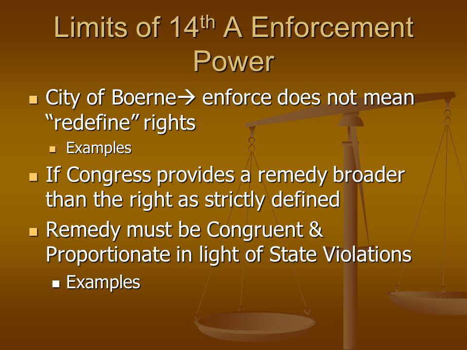 Limits of 14th A Enforcement Power