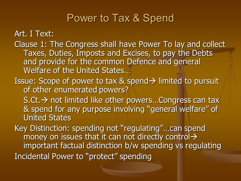 Power to Tax & Spend Art. I Text:
