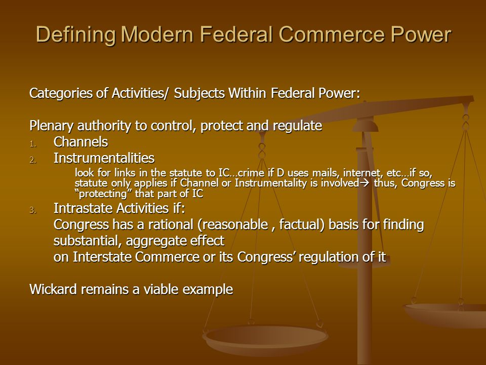 Defining Modern Federal Commerce Power
