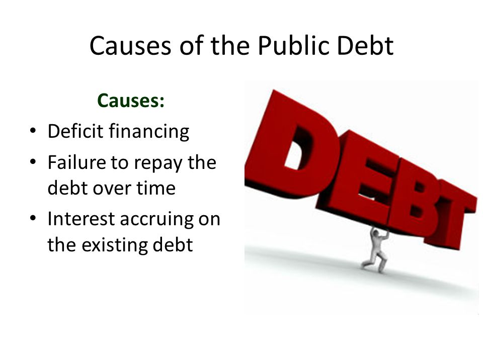 Causes of the Public Debt