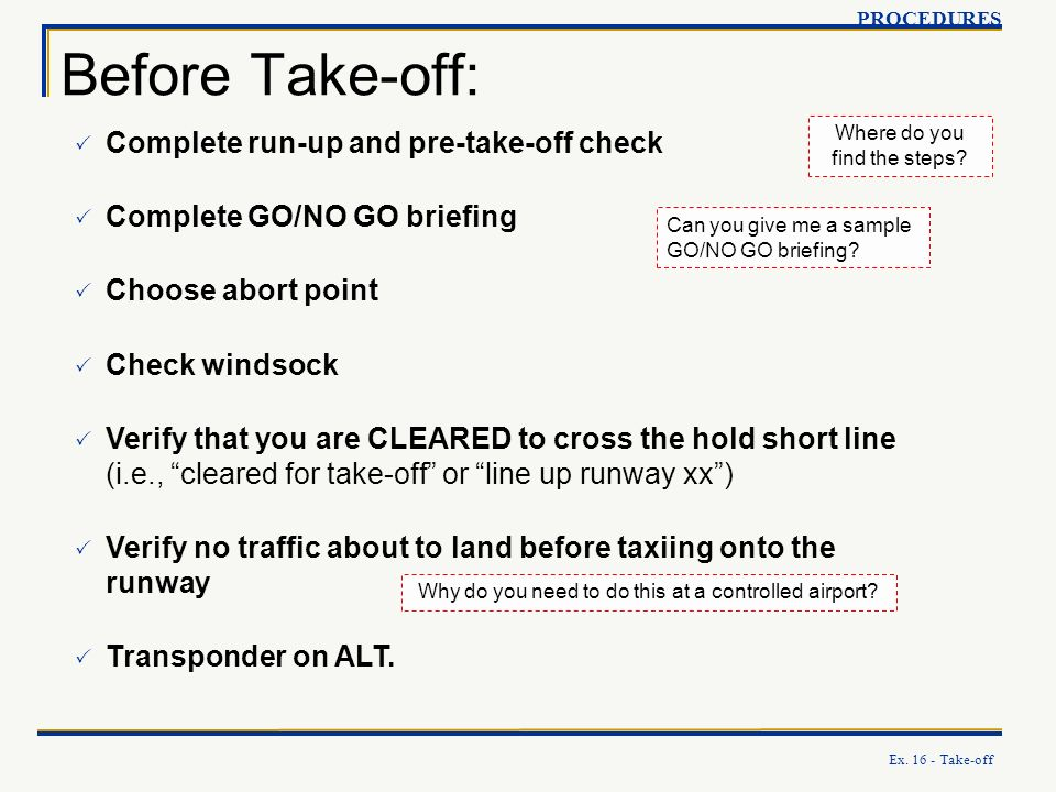 Before Take-off: Complete run-up and pre-take-off check