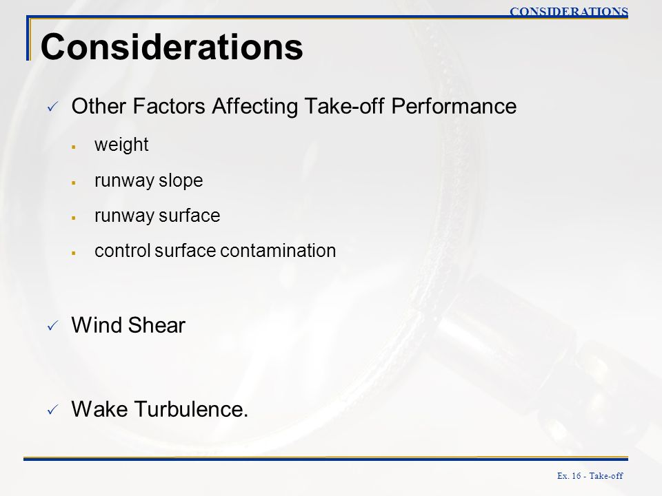Considerations Other Factors Affecting Take-off Performance Wind Shear