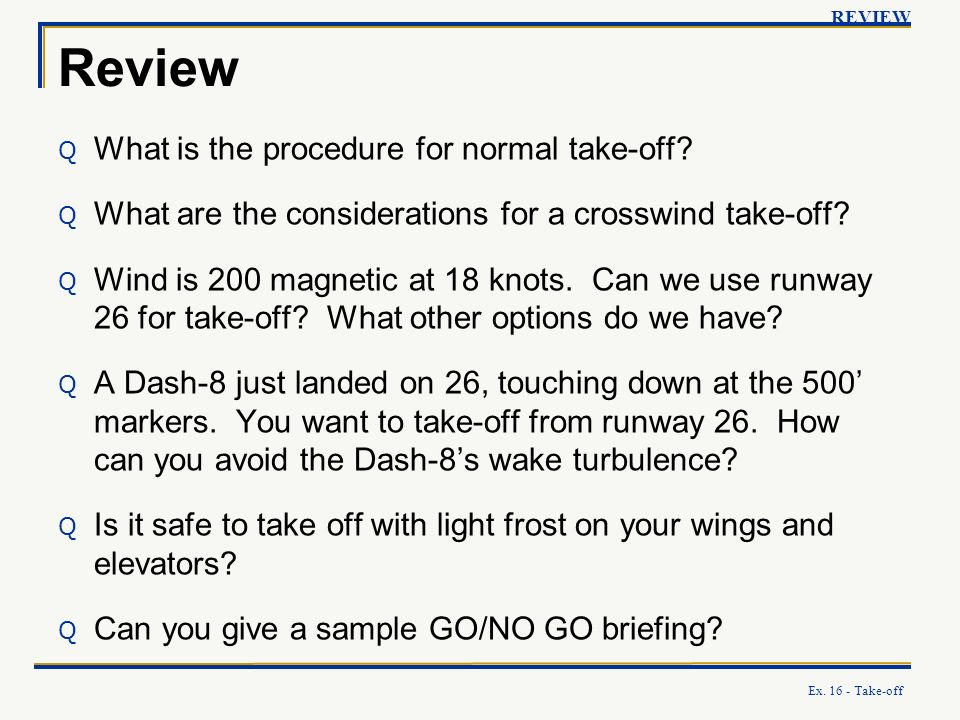 Review What is the procedure for normal take-off