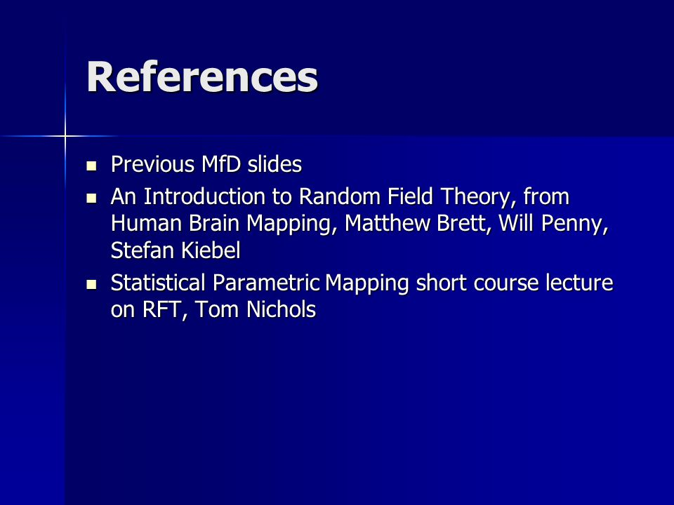 References Previous MfD slides