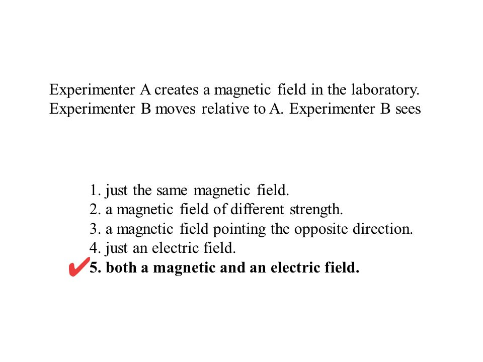 1. just the same magnetic field.
