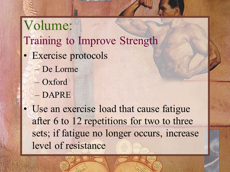 Volume: Training to Improve Strength