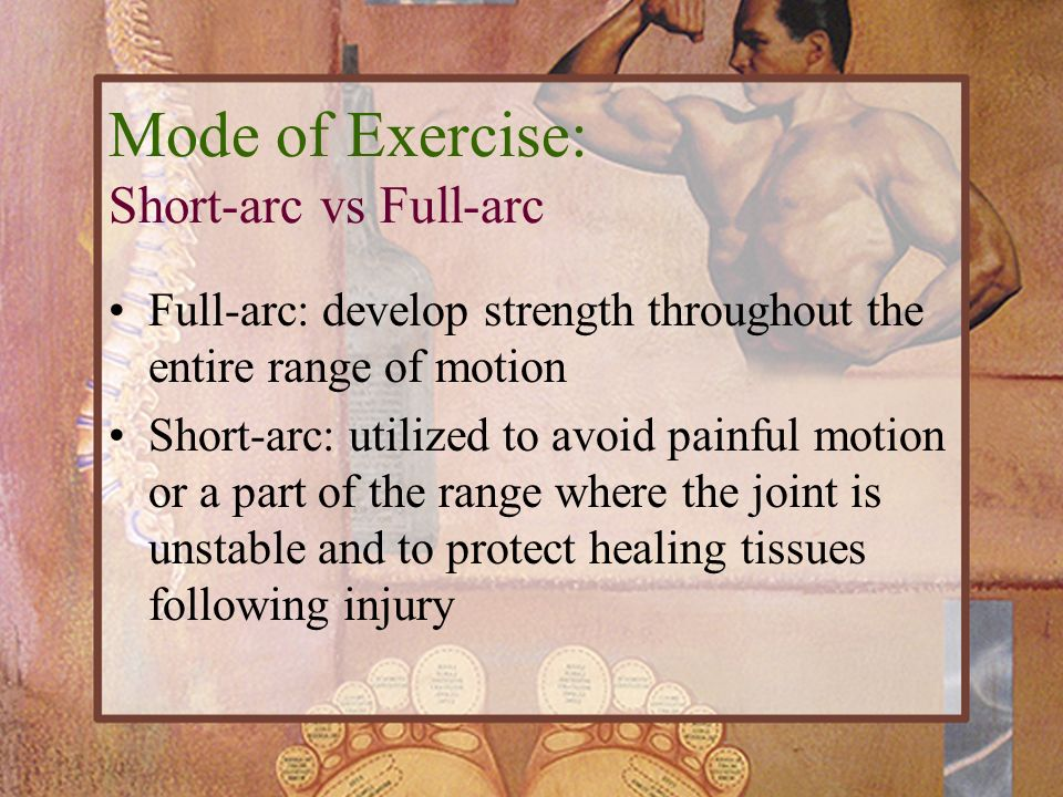 Mode of Exercise: Short-arc vs Full-arc