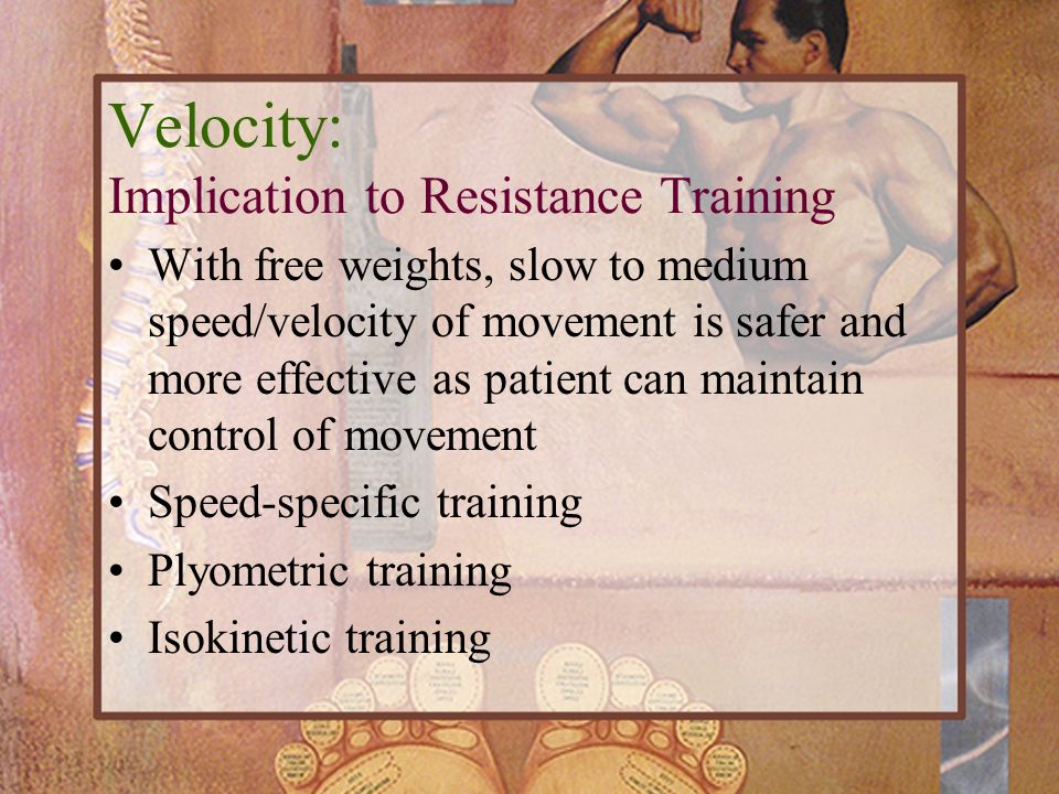 Velocity: Implication to Resistance Training