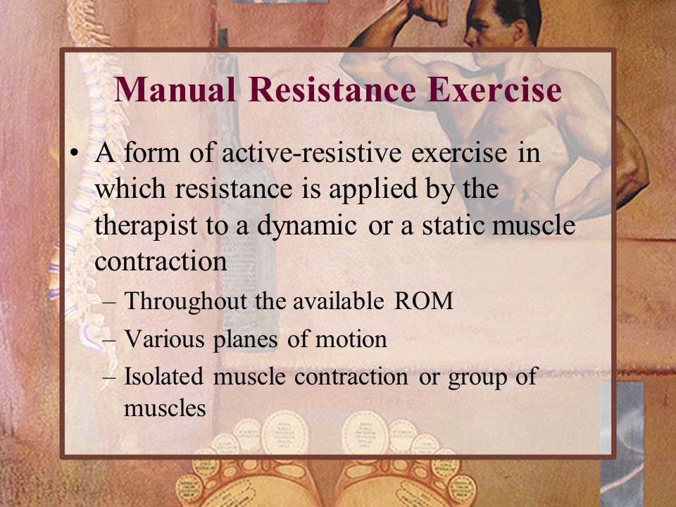 Manual Resistance Exercise