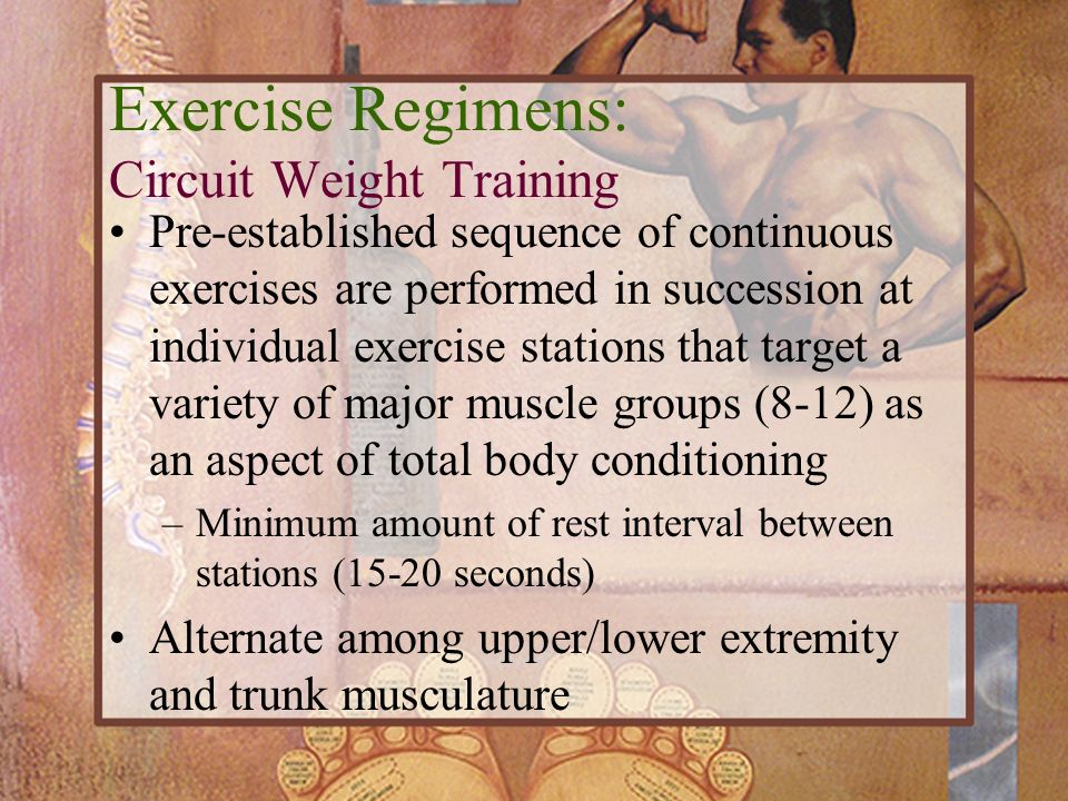 Exercise Regimens: Circuit Weight Training