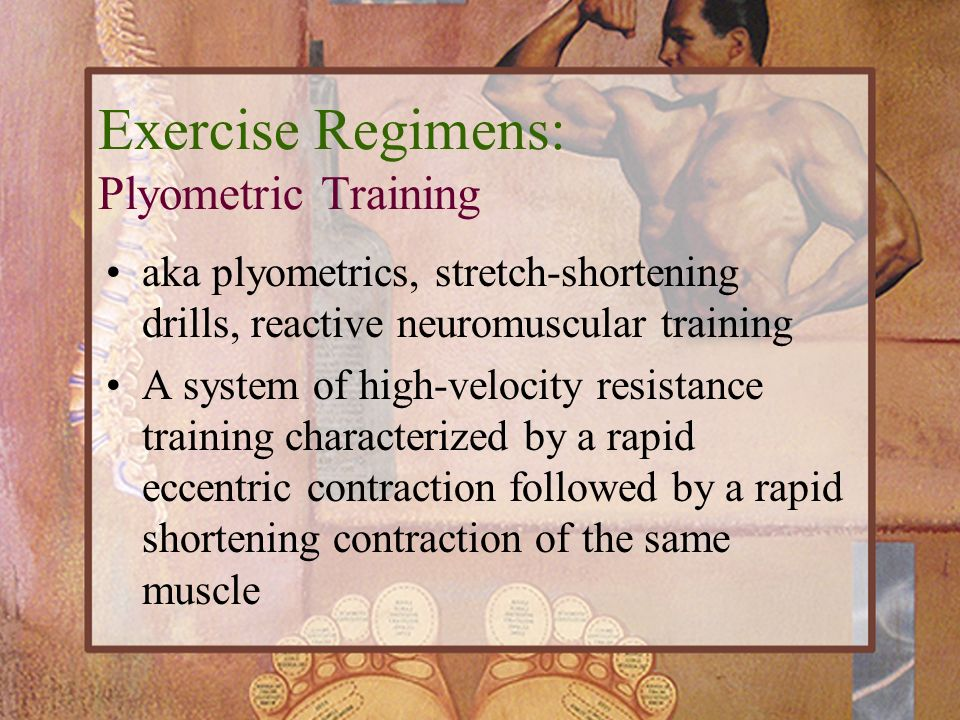 Exercise Regimens: Plyometric Training