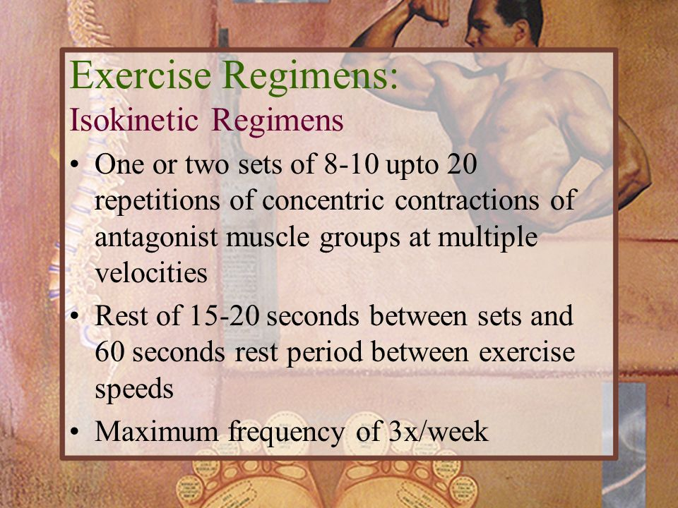 Exercise Regimens: Isokinetic Regimens
