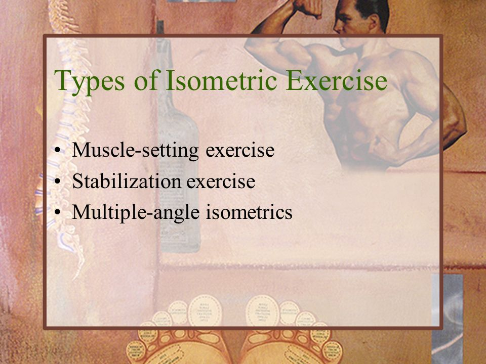 Types of Isometric Exercise