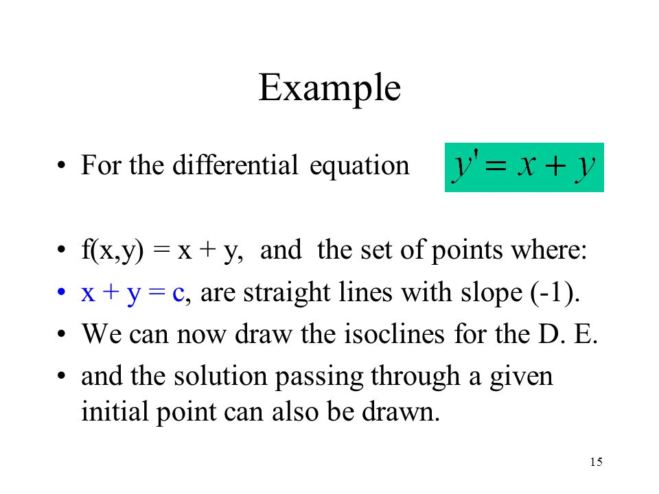 Example For the differential equation