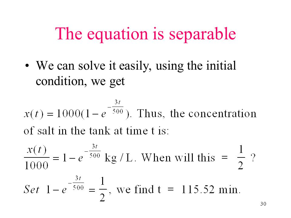 The equation is separable