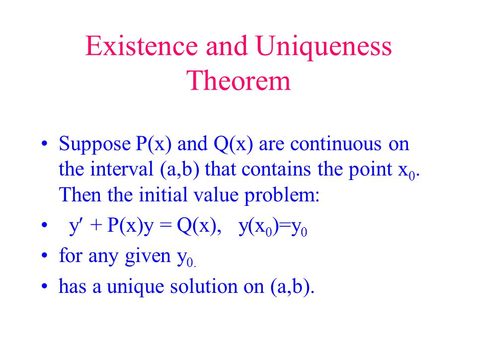Existence and Uniqueness Theorem