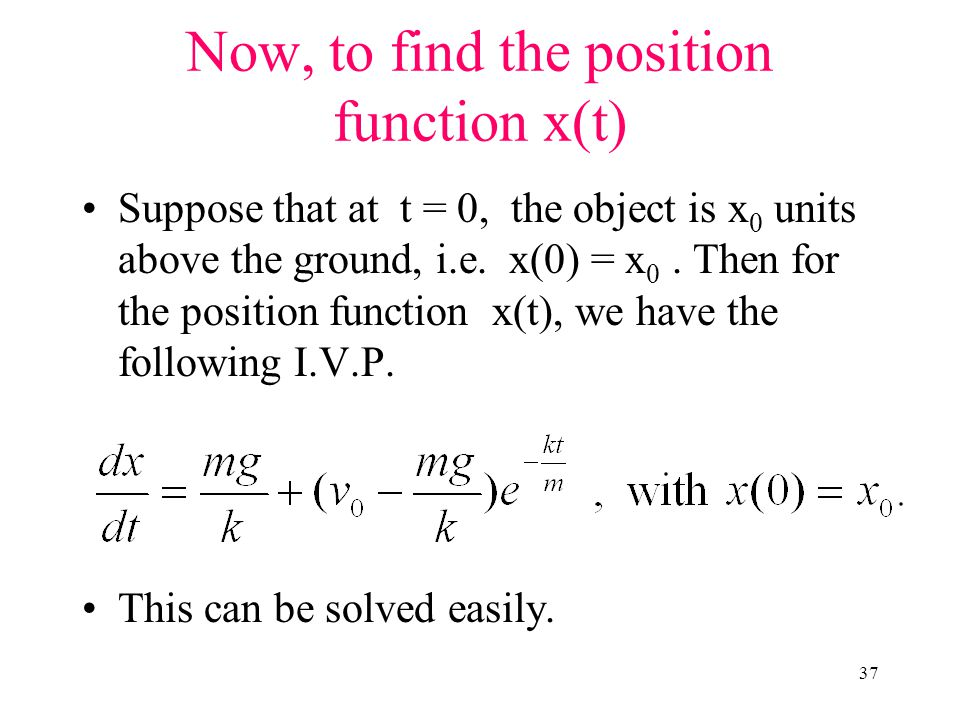 Now, to find the position function x(t)