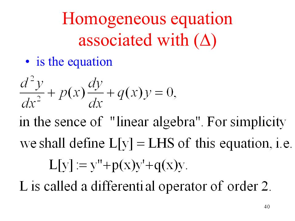 Homogeneous equation associated with ()