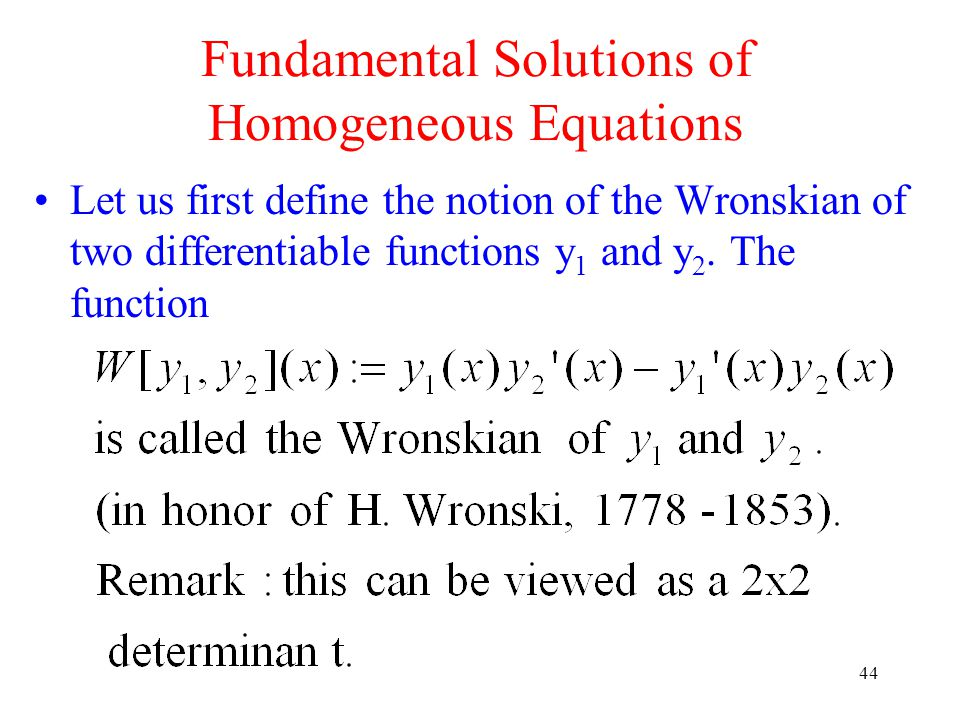 Fundamental Solutions of Homogeneous Equations
