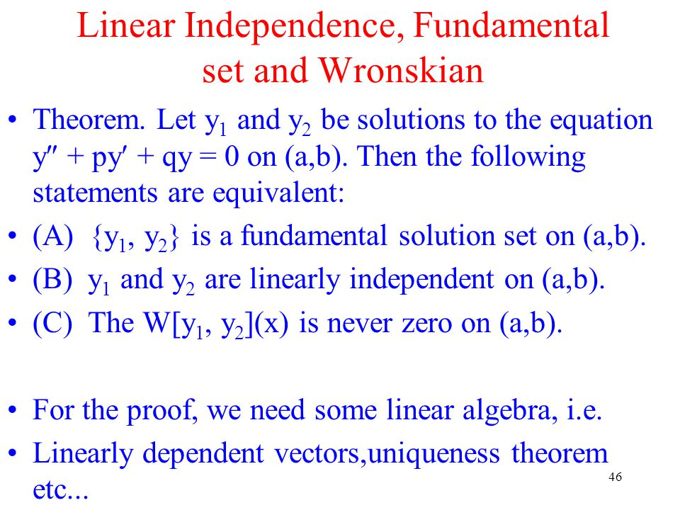 Linear Independence, Fundamental set and Wronskian