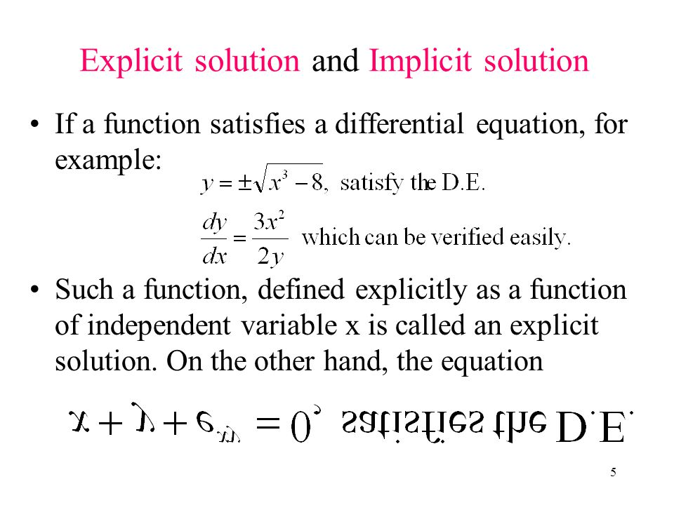 Explicit solution and Implicit solution