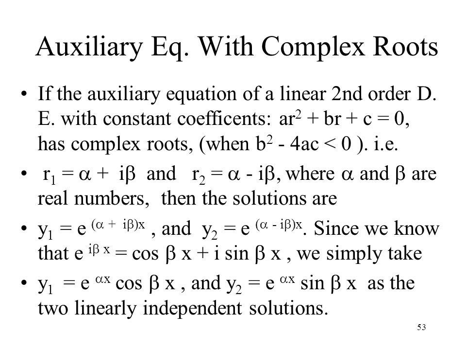Auxiliary Eq. With Complex Roots