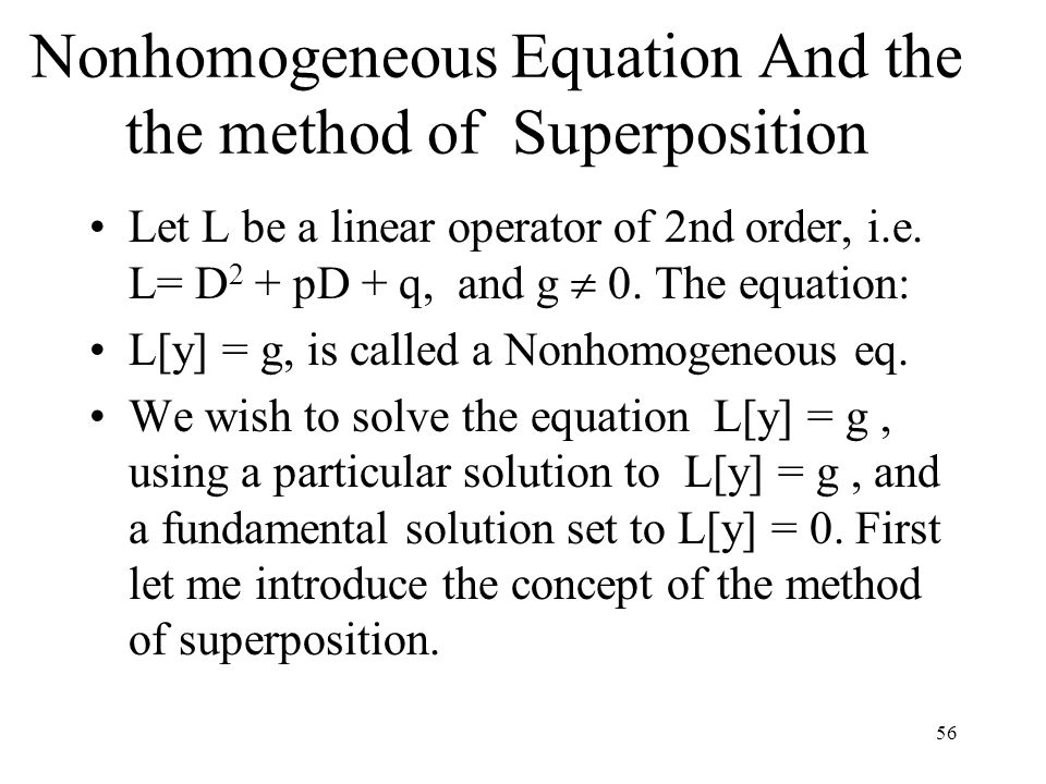 Nonhomogeneous Equation And the the method of Superposition