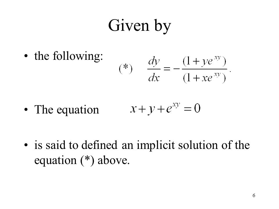 Given by the following: The equation