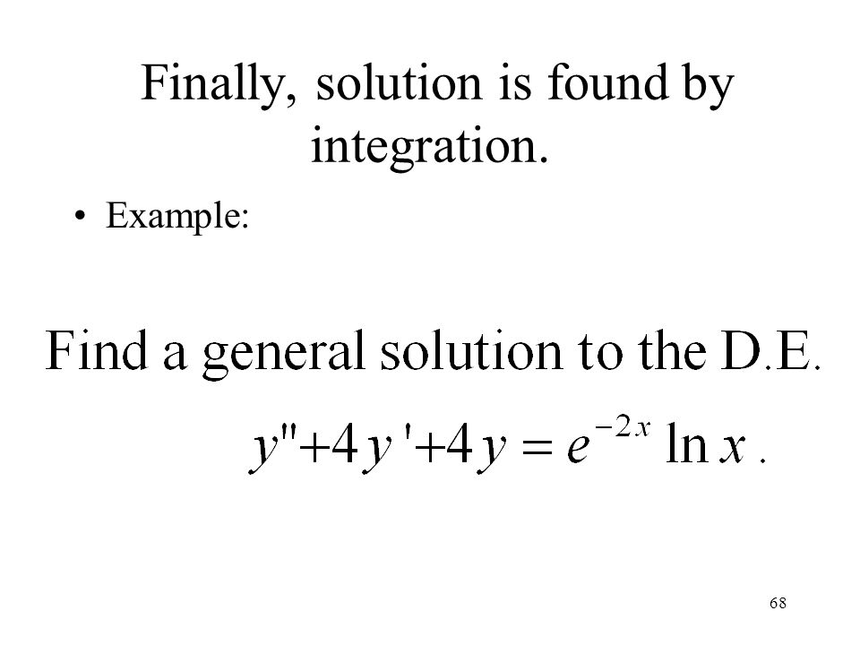 Finally, solution is found by integration.