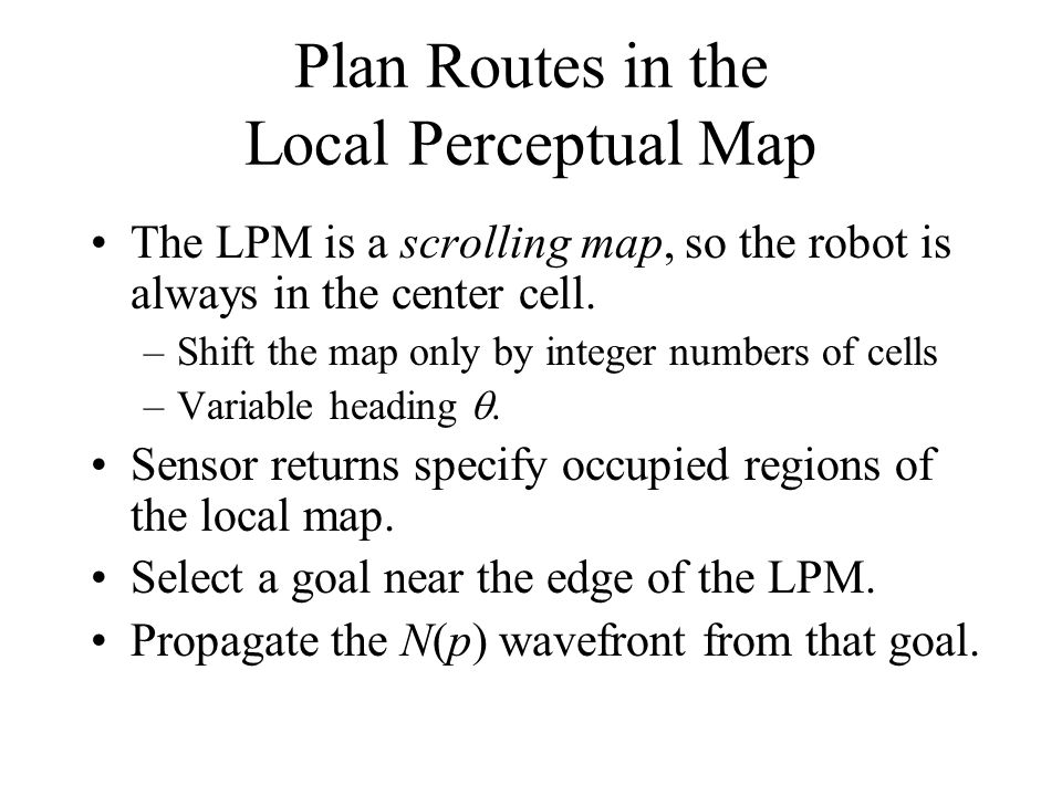 Plan Routes in the Local Perceptual Map