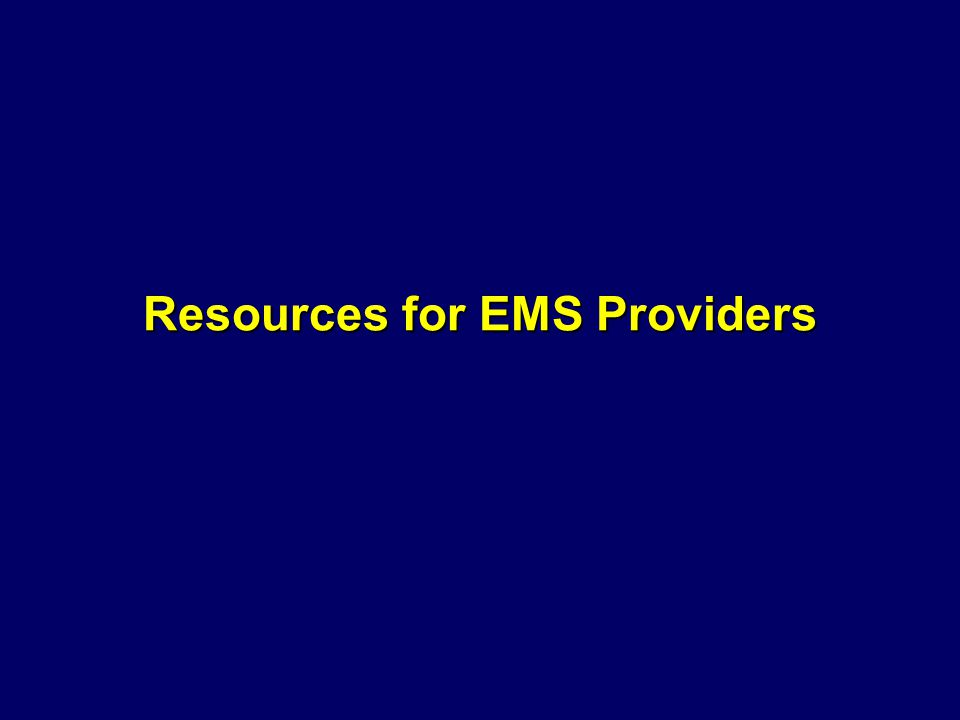 Resources for EMS Providers